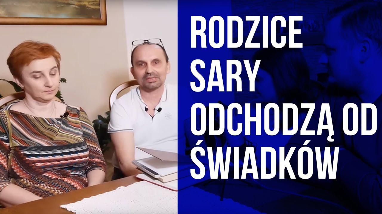 51. Rodzice Sary odchodzą od Świadków Jehowy po 30 latach